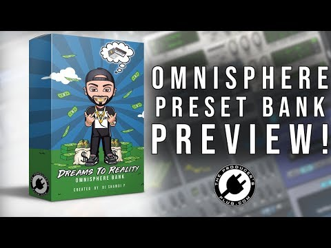 DJ Shawdi P - Dreams To Reality (Omnisphere Bank) - The Producer's Plug
