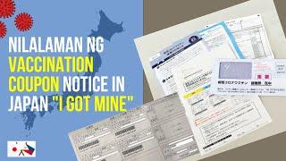 Nilalaman ng Vaccination Coupon Notice in Japan (I got mine)