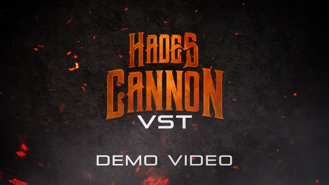 Hades Cannon VST