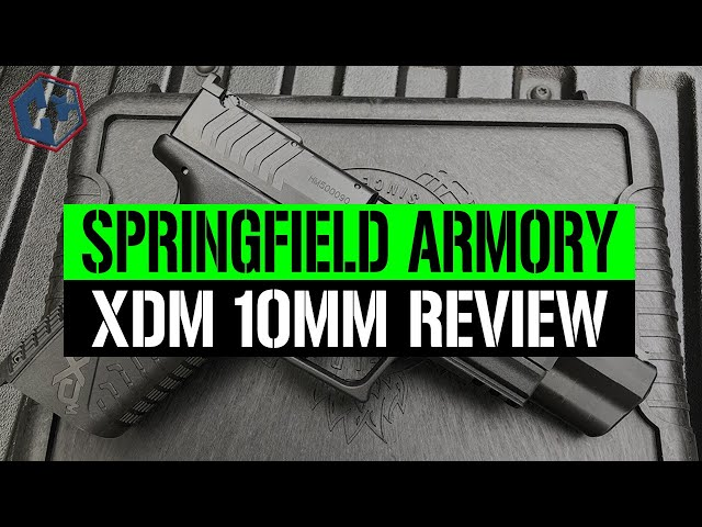 Springfield Armory XDM 10mm Review