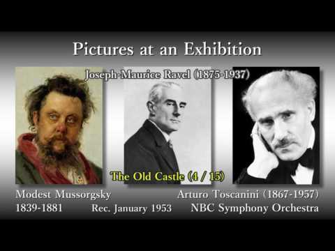 Mussorgsky: Pictures at an Exhibition, Toscanini & NBCso (1953) ムソルグスキー「展覧会の絵」トスカニーニ