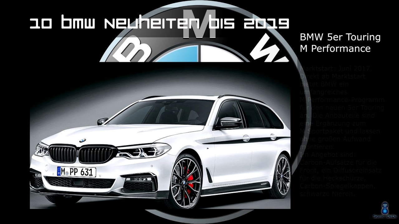 10 Bmw Neuheiten Bis 2019 10 Bmw Innovations Until 2019