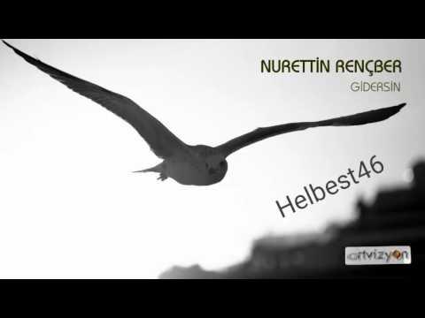 Nurettin Rençber Gel 2017 yeni Dinle izle (Yeni Albümü 2017)