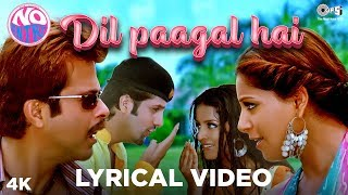 Dil Paagal Hai Lyrical No Entry | Kumar Sanu, K.K. & Alka Yagnik