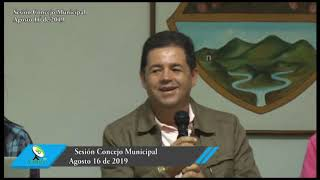 Sesión Honorable Concejo Municipal 16 de agosto de 2019