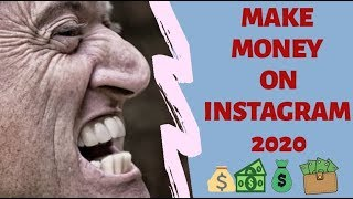 How To Make Money On Instagram 2020 💰💴 GET PAID From INSTAGRAM 🔥