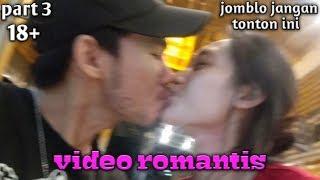 Download Mp3 Video Romantis Bikin Baper Para Jomblo   Jomblo Jangan Tonton Ini   Part 3 Ahmed