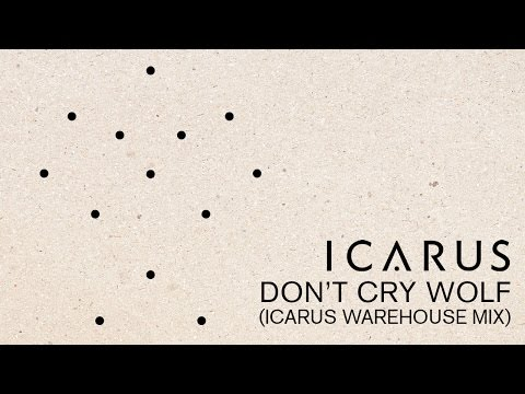 Icarus - Don't Cry Wolf (Icarus Warehouse Mix)