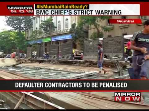 No contractor who fail to deliver will be spared: BMC Chief  - The News
