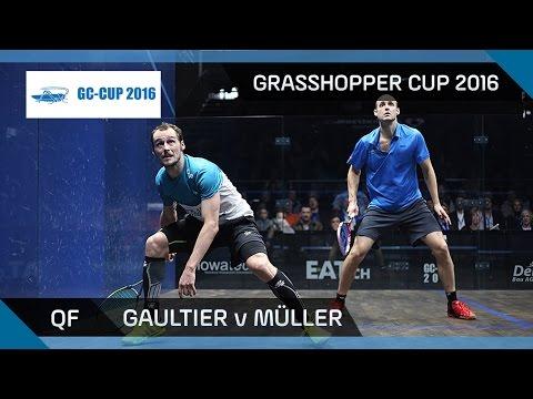 Squash: Gaultier v Müller - Grasshopper Cup 2016 - QF Highlights