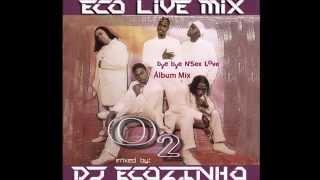 O2 - Bye Bye N'Sex Love (1999) Album Mix - Eco Live Mix Com Dj Ecozinho