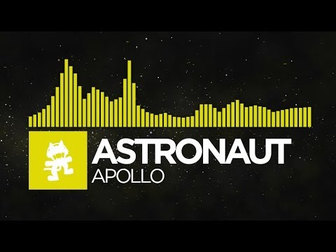 [Electro] - Astronaut - Apollo [Monstercat EP Release]