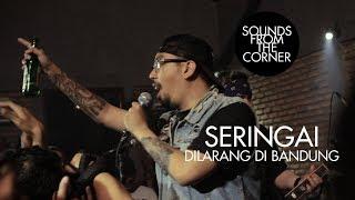 Seringai - Dilarang Di Bandung | Sounds From The Corner Live #2