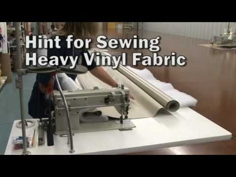 Hints for Sewing Heavy Vinyl Fabrics