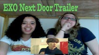 EXO Next Door Trailer Reaction