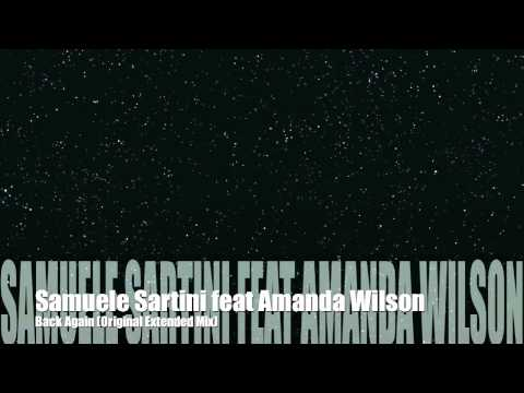 Samuele Sartini feat. Amanda Wilson - Back Again (Original Extended Mix)