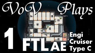 Digital Warfare - VoV Plays FTL AE: Engi Cruiser Type C - Part 1