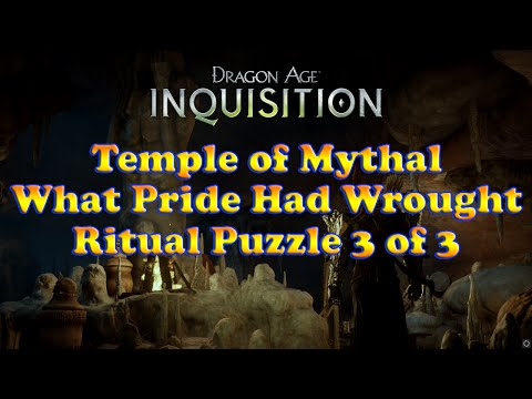 Dragon Age: Inquisition - Temple of Mythal - Ritual Puzzle 3 of 3 - What Pride Had Wrought