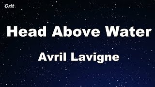 Head Above Water - Avril Lavigne Karaoke 【No Guide Melody】 Instrumental