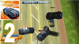 Smash Cops Heat - Police Chase | Smash Cars Gameplay Walkthrough part 2 (iOS, Android)