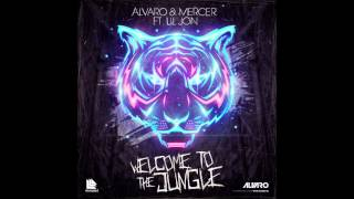Alvaro & Mercer ft. Lil Jon - Welomce To The Jungle ( Edit )