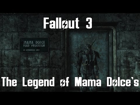Fallout 3- The Legend of Mama Dolce
