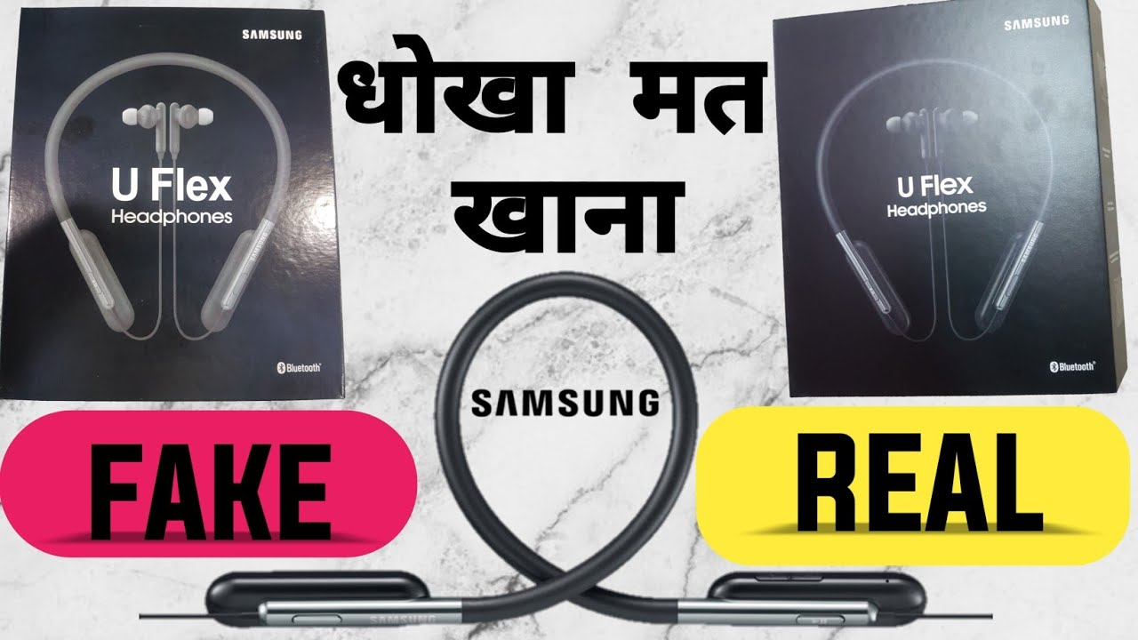 Samsung U Flex Original Vs Fake Hindi Eo Bg950cbegin Wireless Bluetooth Earphone Youtube