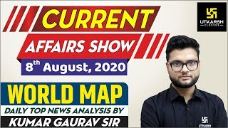 Daily Current Affairs #314 | 08 August 2020 | GK Today in Hindi & English | By Kumar Gaurav Sir