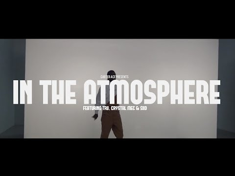 Carter Ace - In The Atmosphere (feat. Tru, Crystal Mec & siid)