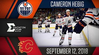 Cameron Hebig | One Goal vs Calgary | Sep. 12, 2018