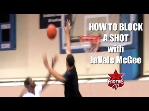 Basketball Tips: How to block a shot with JaVale McGgee