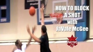 basketball tips how to block a shot with javale mcggee