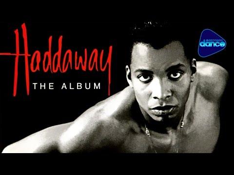 Haddaway  The Album 1993 Full Album