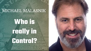 Who is really in control? | Michael Malasnik