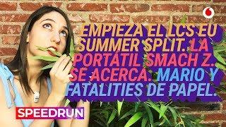 #Speedrun 18/06: LCS Europea y Smach Z
