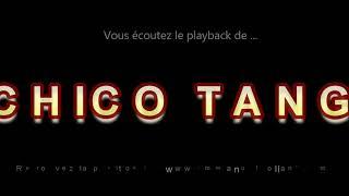 """Playback du tango """"T'CHICO TANGO"""" composée par E.Rolland, F.Stéphant, J.Richard et P.Louvin"""