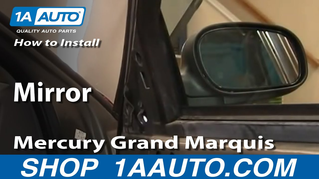 How To Install Replace Side Rear View Mirror Mercury Grand Marquis 2001 Engine Diagram 98 11 1aautocom