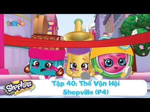 Shopkins tập 40 - Thế vận hội Shopville (P4)   Hoạt hình thiếu nhi tiNi TV