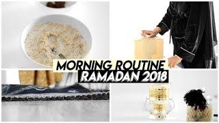 MA MORNING ROUTINE RAMADAN 2018🌙🕋