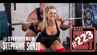 Stephanie Sanzo - Australia's Fit Mum | Mark Bell's PowerCast #223
