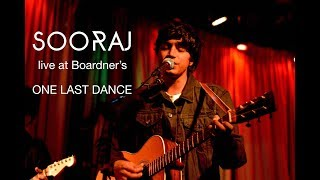 One Last Dance - Sooraj LIVE at Boardner's