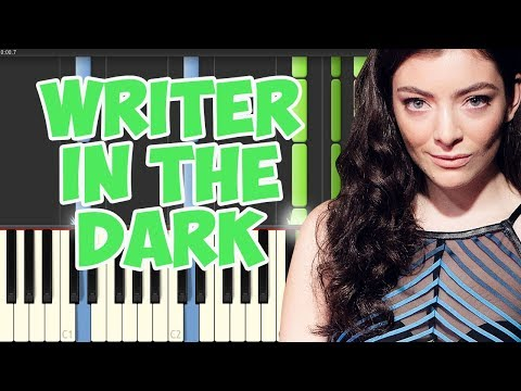 Writer in the Dark-Lorde (Piano Tutorial Synthesia)