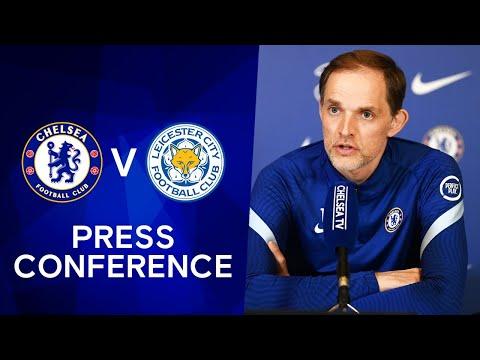 Thomas Tuchel Live Press Conference: Chelsea v Leicester | Premier League