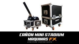 Cañón Mini Stadium // Maquinas FX