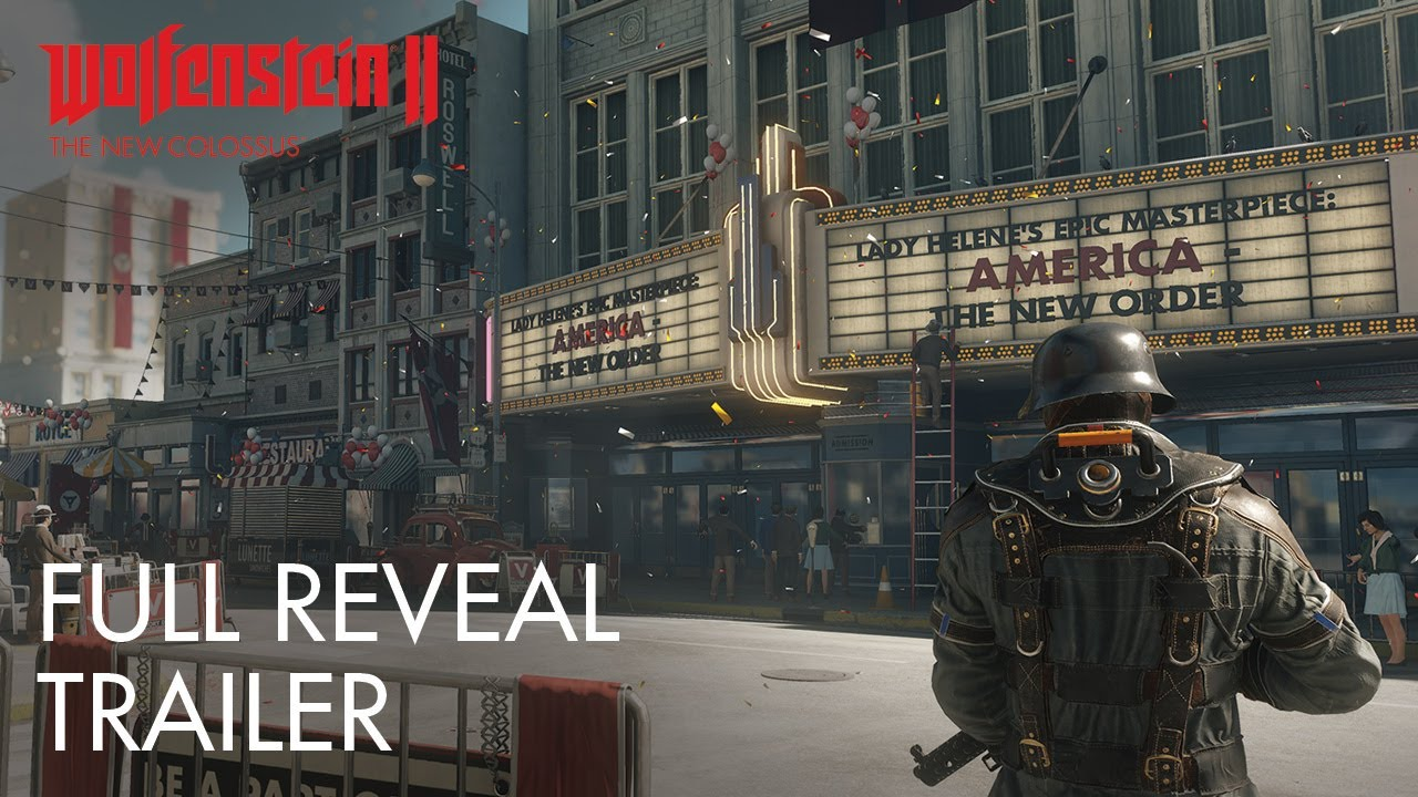 Wolfenstein II: The New Colossus — видеоанонс с E3 2017