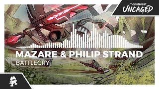 Mazare & Philip Strand - Battlecry [Monstercat Release]