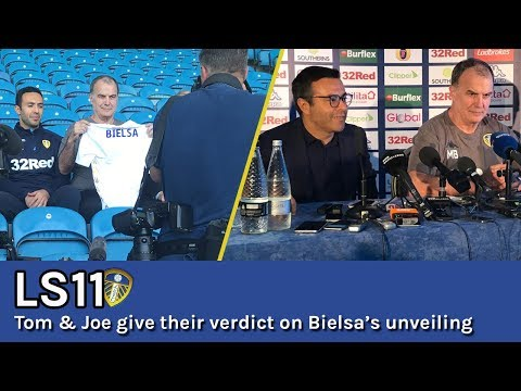 BIELSA: Tom & Joe discuss Marcelo Bielsa&39;s first press conference as Leeds United boss