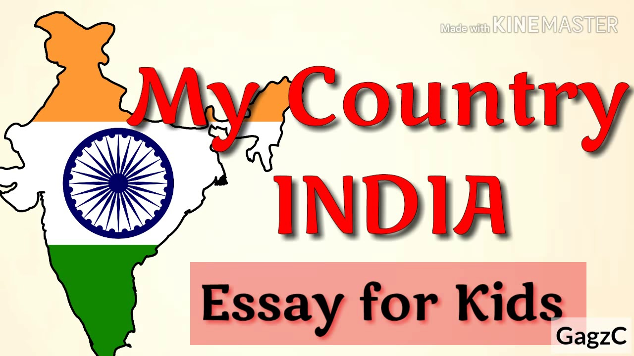 my country india essay for kids   lines essay on my country india  my country india essay for