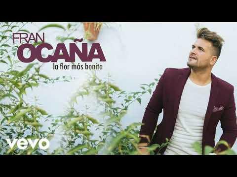 Fran Ocaña  - Solo Con Tenerte a Mi Lado