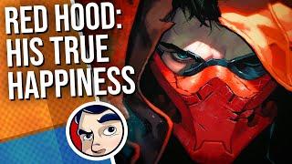 "Red Hood ""Vs Batman & True Happiness"" - Complete Story | Comicstorian"